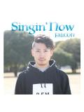 【CD】『Singin'Now』 FALCON