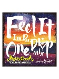 【CD】『MIGHTY CROWN presents FEEL IT IN DA ONE DROP MIX』selected by SAMI-T for MIGHTY CROWN