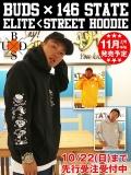 """【10/22(日)まで期間限定先行受注】BUDS(バッズ)×146 STATE  """"ELITE < STREET HOODIE"""""""