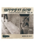 【CD】『HAPPY FI DEM vol.17 -ULTIMATE DANCEHALL SINGERS-』 Mixed by DJ UNI-T from HUMAN CREST